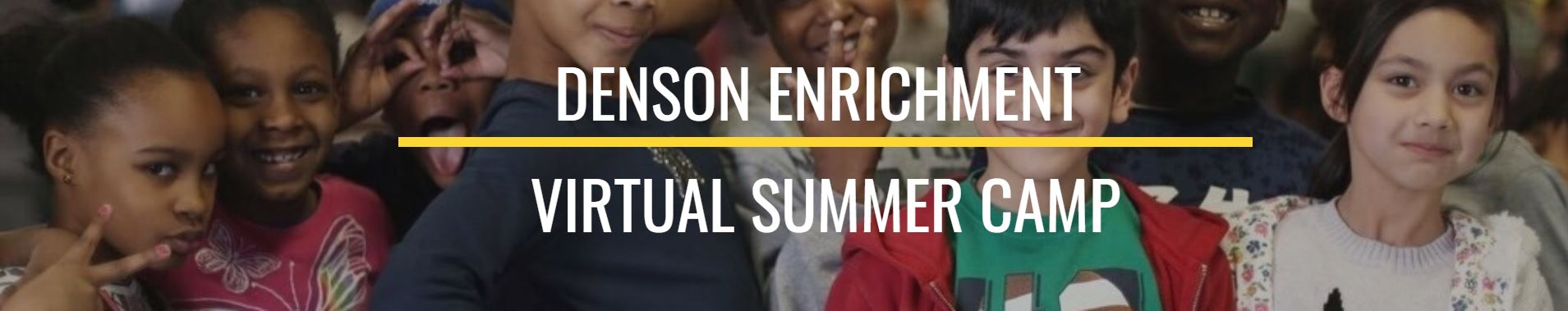 Denson Enrichment Virtual Learning Camp